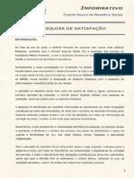 Pequisa de Satisfação Seguro Saúde - Unimed_Sebrae