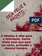 SEJA_FELIZ_E_PRONTO