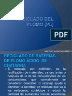 Recuperacion y Reciclado Del Plomo (Pb)