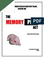 Jack Kent Tillar - Memory Pill Act