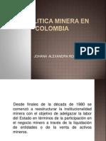 La Politica Minera en Colombia