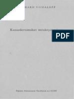 Viidalepp, Richard 1965. Kansankertomukset metsästysmagiassa.