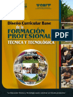 DISEÑO CURRICULAR BASE DE LA FORMACION PROFESIONAL TECNICA Y