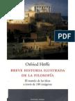Breve Historia Ilustrada de La Filosofia - (Hoffe Otfried)