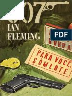 Ian Fleming - Para Voce Somente