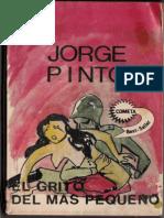 El grito del más pequeño - Jorge Pinto