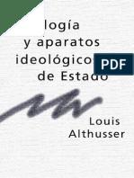 Althusser Louis - Ideologia y Aparatos Ideologicos de Estado