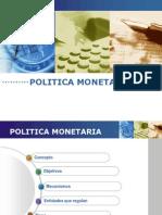 Politica Monetaria - Lineamientos