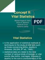 Concept II Vital Statistics