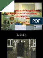 Pamięć i przedmioty biograficzne w kontekście tworzenia domu