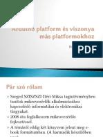 Arduino platform és viszonya más platformokhoz