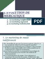 L'évolution de Mercatique