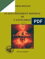 Monast Serge - Le gouvernement mondial de l'antéchrist