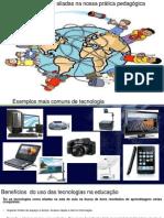 As tecnologias como aliadas na nossa prática pedagógica.pptx