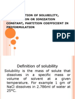 Solubility, Dissociation or Ionization Constant, Partition Coefficient in Preformulation