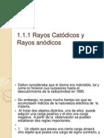 1.1.1 Radio Catodicos