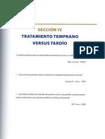Tratamiento Temprano VS Tardìo