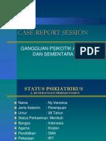 Case Report Session Gangguan Psikotik Akut