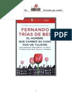 El Hombre Que Cambio Su Casa Por Un Tulipan