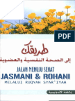 Jalan Menuju Sehat Jasmani Dan Rohani Melalui Ruqyah Syariyah