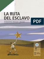 Ruta del esclavo Río de la Plata 2