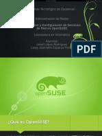 Instalación y Configuración de Servicios de red para Opensuse