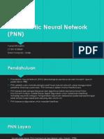Probabilistic Neural Network (PNN)