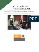 SEP, ANTOLOGÍA DE GESTIÓN ESCOLAR