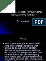 Hubungan Dokter,Pasien Dan Pendamping Pasien