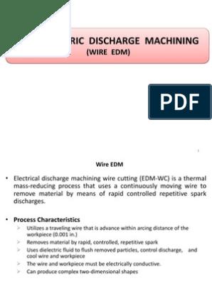Wire Edm, Edg, Eddg | Grinding (Abrasive Cutting) | Machining