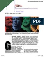 The Great Tech War of 2012 (Manjoo, Farhad 17Oct11) | FastCompany.com