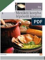 Ízek és kultúrák 1 - Mexikói konyha