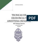 Tecnicas Anestesicas y Exodonticas en o Infantil