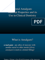 Dental Amalgam Material Properties and Its Use in Clinical