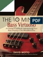 The Ten Minute Bass Virtuoso David Motto Preview