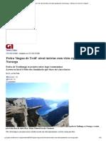 G1 - Pedra 'língua de Troll' atrai turistas com vista espetacular na Noruega - notícias em Turismo e Viagem