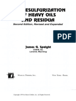 JAMES G. - The Desulfurization of Heavy Oils and Residua