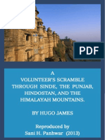 A Volunteer's Scramble Through Sinde, The Punjab, Hindostan and the Himalayah Mountains. By Hugo James, 1854. Reproduced by