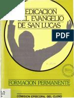 Rodriguez Carmona, Antonio - Predicacion Del Evangelio de San Lucas
