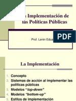 La Implementación de las politicas publicas