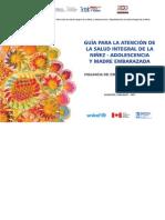 Guia Para La Atencion de La Salud Integral de La Ninez Adolescencia y Madre Embarazada
