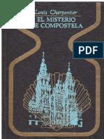 El Misterio de Compostela - Louis Charpentier