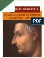 Maquiavelo - Discursos sobre la Primera Década de Tito Livio (selección) (1)