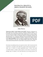 DEWEY, John (1939) Democracia criativa - A tarefa diante de nós
