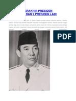 Warisan Terakhir Presiden Soekarno Dan 2 Presiden Lain
