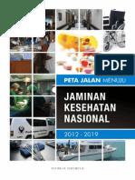 Peta Jalan Jaminan Kesehatan Nasional 2012-2019