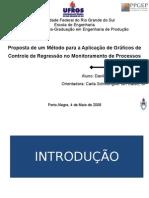Apresentação Defesa - Gráfico de controle de regressão (regression control chart)
