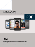 Validating VoLTE-First Edition