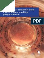 Subjetividade e o consumo de alcool e outras drogas e as politcas públicas brasileiras