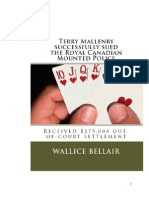 Terry Mallenby Successfully Sued the Royal Canadian Mounted Police - Received $275,000 Out-Of-court Settlement!